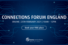 Connections Forum England 25th February 2021
